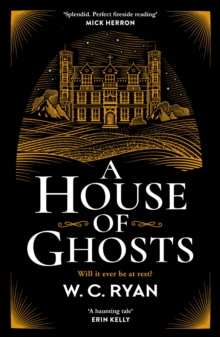 A House of Ghosts : The perfect spooky golden age mystery for dark autumn nights . . ., Paperback / softback Book