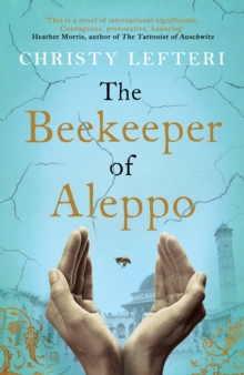 The Beekeeper of Aleppo, Hardback Book