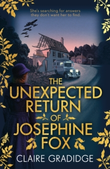 The Unexpected Return of Josephine Fox : Winner of the Richard & Judy Search for a Bestseller Competition, Paperback / softback Book