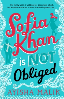 Sofia Khan is Not Obliged : A heartwarming romantic comedy, Paperback / softback Book
