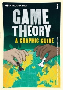 Introducing Game Theory : A Graphic Guide, Paperback / softback Book