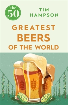 The 50 Greatest Beers of the World, Paperback Book