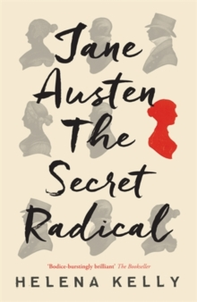 Jane Austen, the Secret Radical, Hardback Book