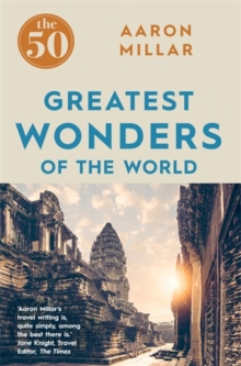 The 50 Greatest Wonders of the World, Paperback Book