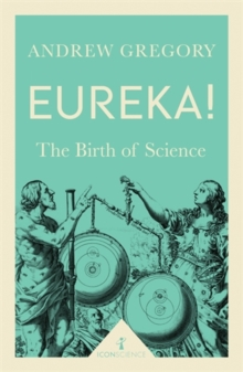 Eureka! : The Birth of Science, Paperback Book