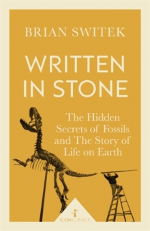 Written in Stone (Icon Science), Paperback / softback Book