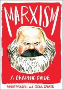 Marxism: A Graphic Guide, Paperback / softback Book