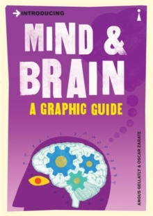 Introducing Mind and Brain : A Graphic Guide, Paperback / softback Book