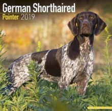German Shorthaired Pointer Calendar 2019, Paperback Book
