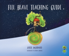 Feel Brave Teaching Guide, Undefined Book