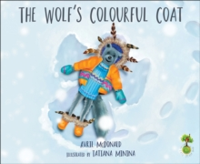 The Wolf's Colourful Coat, Paperback / softback Book