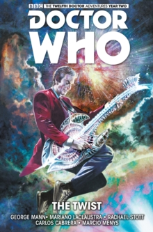 Doctor Who : The Twelfth Doctor : The Twist Volume 5, Paperback Book