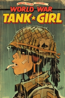 Tank Girl: World War Tank Girl, Paperback / softback Book
