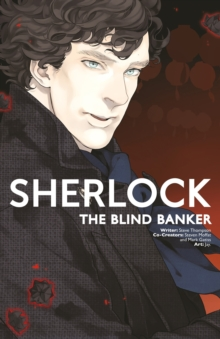 Sherlock : The Blind Banker, Paperback / softback Book