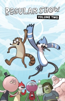 Regular Show : Vol. 2, Paperback / softback Book