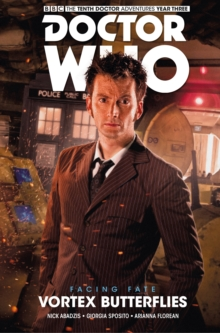 Doctor Who - The Tenth Doctor: Facing Fate Volume 2: Vortex Butterflies, Paperback Book