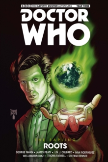 Doctor Who - The Eleventh Doctor: The Sapling Volume 2: Roots, Paperback / softback Book