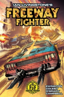 Ian Livingstone's Freeway Fighter, Paperback Book