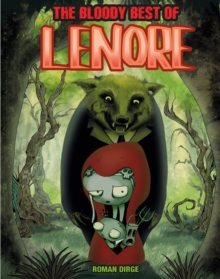 The Bloody Best of Lenore, Hardback Book