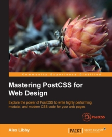 Mastering PostCSS for Web Design, EPUB eBook