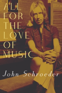 All For The Love of Music, Paperback / softback Book