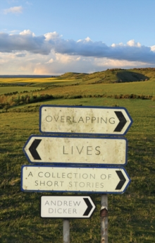 Overlapping Lives : A Collection of Short Stories, Paperback / softback Book