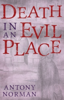 Death in an Evil Place, Paperback / softback Book
