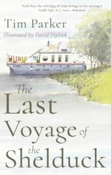 The Last Voyage of the Shelduck, Paperback / softback Book