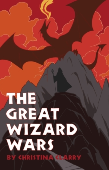 The Great Wizard Wars, Paperback / softback Book