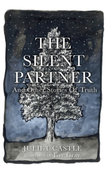 The Silent Partner : and Other Stories of Truth, Paperback / softback Book