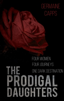 The Prodigal Daughters, Paperback / softback Book