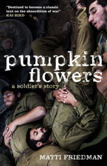 Pumpkinflowers : A Soldier's Story, Hardback Book