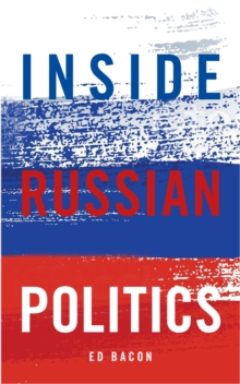 Inside Russian Politics, Paperback Book