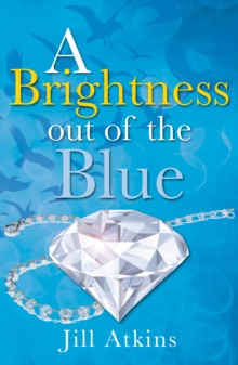 Brightness Out of the Blue, Paperback / softback Book
