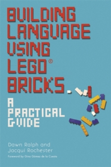 Building Language Using LEGO (R) Bricks : A Practical Guide, Paperback Book