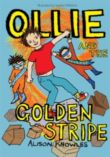 Ollie and the Golden Stripe, Hardback Book