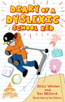 Diary of a Dyslexic School Kid, Paperback / softback Book