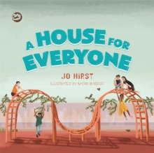 A House for Everyone : A Story to Help Children Learn about Gender Identity and Gender Expression, Hardback Book