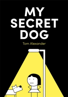 My Secret Dog, Hardback Book