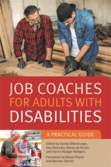 Job Coaches for Adults with Disabilities : A Practical Guide, Paperback / softback Book