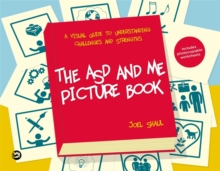 The ASD and Me Picture Book : A Visual Guide to Understanding Challenges and Strengths for Children on the Autism Spectrum, Hardback Book