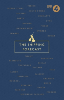 The Shipping Forecast : A Miscellany, Hardback Book
