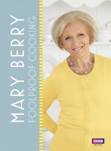 Mary Berry: Foolproof Cooking, Hardback Book