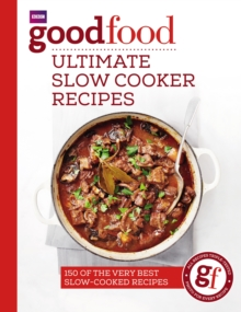 Good Food: Ultimate Slow Cooker Recipes, Paperback / softback Book
