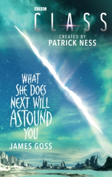 Class: What She Does Next Will Astound You, Paperback / softback Book