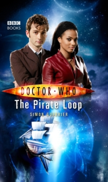 Doctor Who: The Pirate Loop, Paperback / softback Book