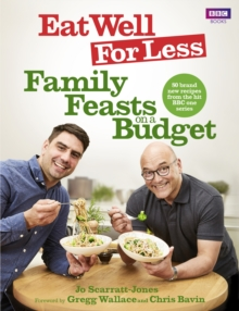 Eat Well for Less: Family Feasts on a Budget, Paperback / softback Book