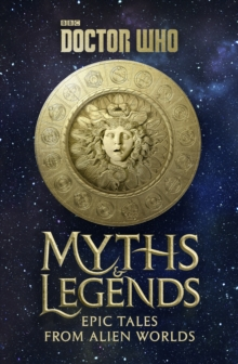Doctor Who: Myths and Legends, Hardback Book