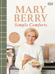 Mary Berry's Simple Comforts, Hardback Book