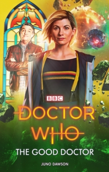 Doctor Who: The Good Doctor, Paperback / softback Book